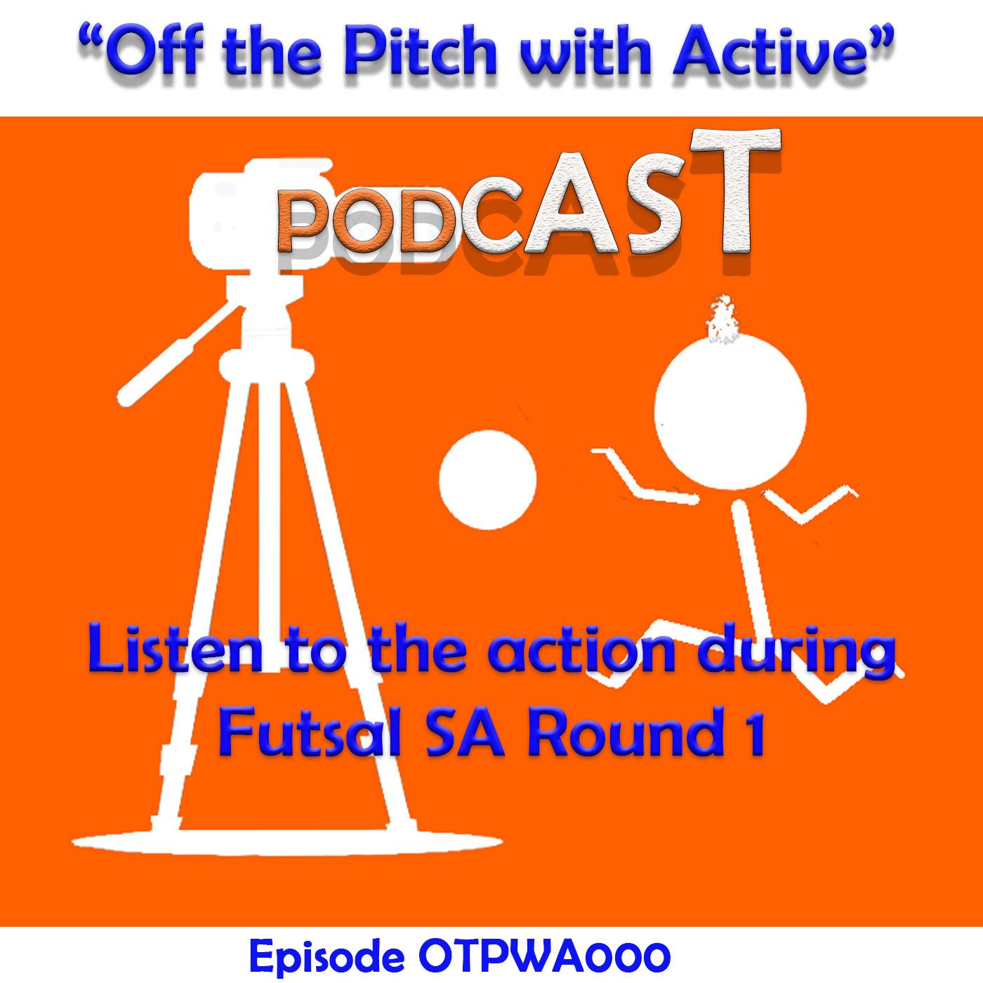 Futsal SA Live Round 1-OTPWA000
